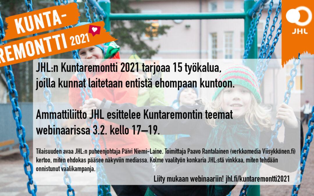 Kuntaremontti2021 – JHL:n kuntavaaliteemat esitellään webinaarissa 3.2.